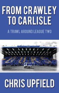From Crawley to Carlisle