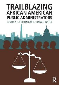 Trailblazing African American Public Administrators