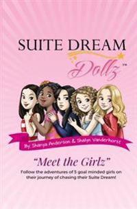 "Suite Dream Dollz ""Meet the Girlz"""