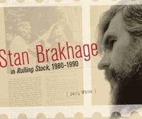 Stan Brakhage in Rolling Stock, 1980-1990