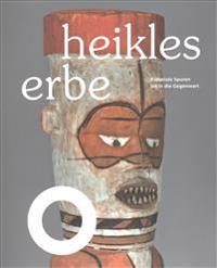 Heikles Erbe: Koloniale Spuren Bis in Die Gegenwart