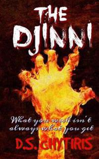 The Djinni: What You Wish Isn't Always What You Get...