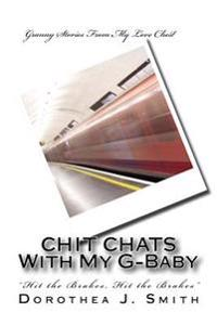 Chit Chats with My G-Baby: Hit the Brakes, Hit the Brakes