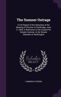 The Sumner Outrage