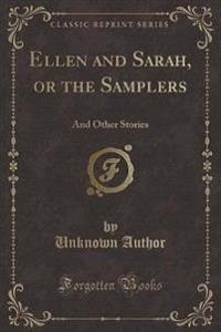 Ellen and Sarah, or the Samplers