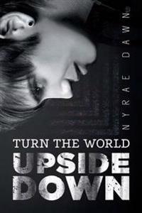 Turn the World Upside Down