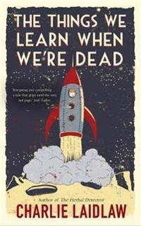 Things we learn when were dead