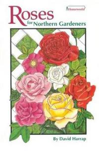 Roses for northern gardeners