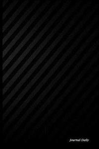 Journal Daily: Black Background with Black Lines, Lined Blank Journal Book, 150 Pages,6 X 9 (15.24 X 22.86 CM), Blank Journal Pages,