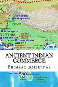 Ancient Indian Commerce: Commercial Relations of India in the Middle East