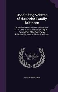 Concluding Volume of the Swiss Family Robinson