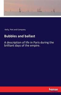 Bubbles and Ballast