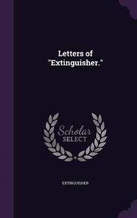 Letters of Extinguisher.
