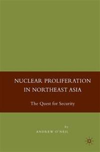 Nuclear Proliferation in Northeast Asia