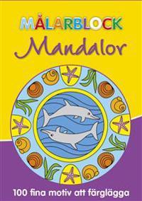 Målarblock mandalor : 100 fina motiv att färglägga -  pdf epub