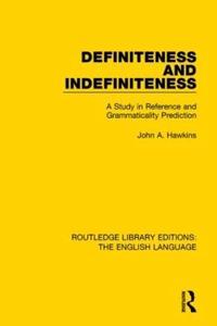 Definiteness and Indefiniteness
