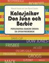 Kalasjnikov, Don Juan och Barbie : personerna bakom orden en eponymordbok