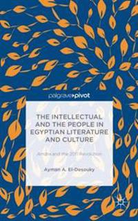 Intellectual and the People in Egyptian Literature and Culture