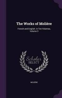 The Works of Moliere