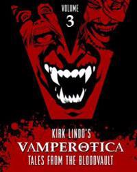 Vamperotica: Tales from the Bloodvault V3
