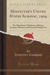 Hostetter's United States Almanac, 1904
