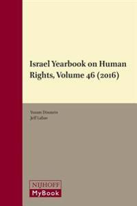 Israel Yearbook on Human Rights, Volume 46 (2016)