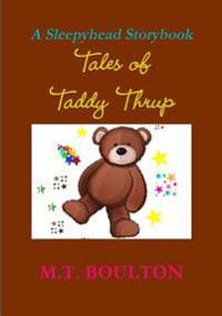 Tales of Taddy Thrup
