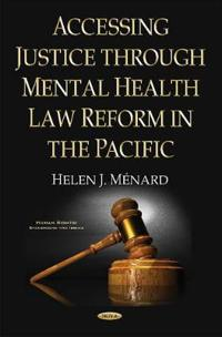 Accessing Justice Through Mental Health Law Reform in the Pacific
