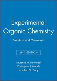 Experimental Organic Chemistry: Standard and Microscale, 2nd Edition