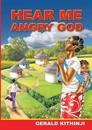 Hear Me Angry God