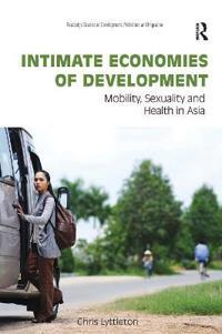 Intimate Economies of Development