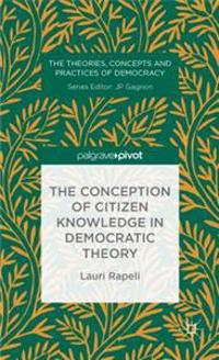 Conception of Citizen Knowledge in Democratic Theory