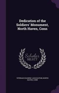 Dedication of the Soldiers' Monument, North Haven, Conn