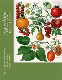 Notes on Varieties of Tomatoes and Tomato Diseases