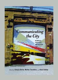 Communicating the City