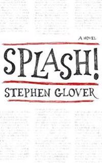 Splash! - a novel