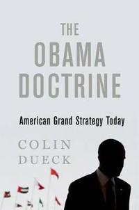 Obama doctrine - american grand strategy today