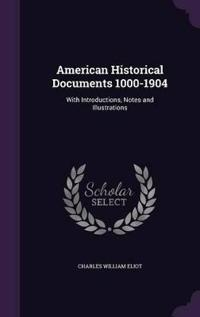 American Historical Documents 1000-1904