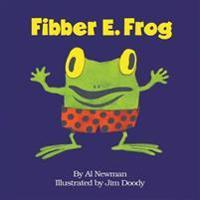 Fibber E. Frog