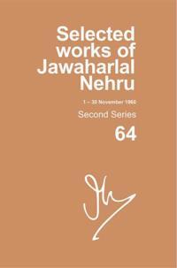SELECTED WORKS OF JAWAHARLAL NEHRU (1 NOV-30 NOV 1960)