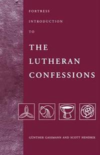 Fortress Introduction to the Lutheran Confessions