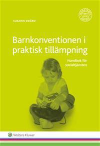 Barnkonventionen i praktisk tillämpning : handbok för socialtjänsten