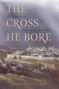 Cross He Bore: