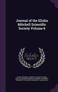 Journal of the Elisha Mitchell Scientific Society Volume 6
