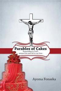 Parables of Cakes