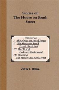 Stories of the House on South Street