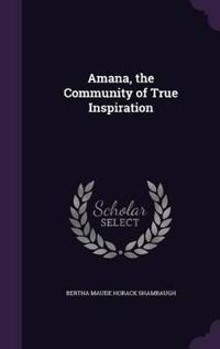 Amana, the Community of True Inspiration