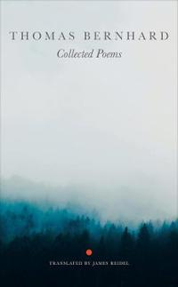 Thomas Bernhard Collected Poems