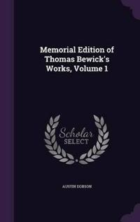 Memorial Edition of Thomas Bewick's Works, Volume 1