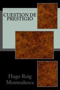 Cuestion de Prestigio: Tercera Edicion